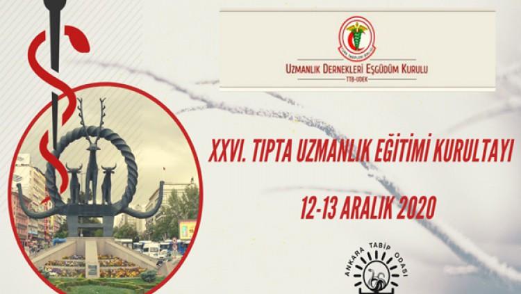 XXVI. Tıpta Uzmanlık Eğitimi Kurultayı 12-13 Aralık'ta